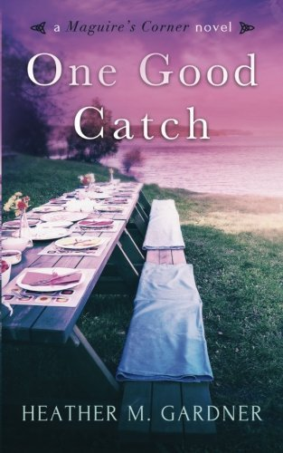 One Good Catch (A Maguire s Co…