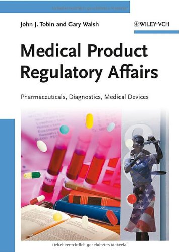 Medical Product Regulatory Affairs: Pharmaceuticals,...