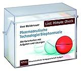 Last Minute Check - Pharmazeutische Technologie/Biopharmazie: 300 Karteikarten mit Aufgaben und Lösungen