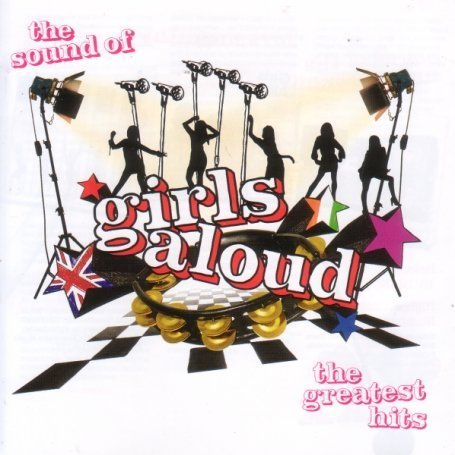 Girls Aloud - The Sound of Girls Aloud: The Greatest Hits [Bonus Tracks] - Zortam Music