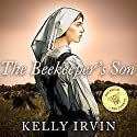 The Beekeeper's Son: Amish of Bee County, Book 1 (       UNABRIDGED) by Kelly Irvin Narrated by Angela Brazil
