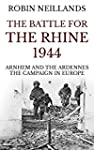 The Battle for the Rhine 1944: Arnhem...