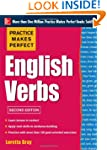 Practice Makes Perfect English Verbs,...