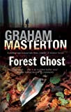 Forest Ghost - A novel of horror and suicide in America and Poland