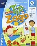 Al parco con Tip e Zago. Con e-book. Con espansione online. Per la 1ª classe elementare