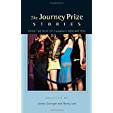 The Journey Prize Stories 17: From The Best Of Canada's New Writers Selected by James Grainger and Nancy Leeby Various