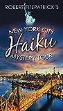New York City Haiku Mystery Tour: none (N/A)