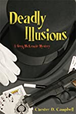 Deadly Illusions (Greg McKenzie Mysteries Book 3)