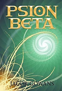 Psion Beta by Jacob Gowans ebook deal