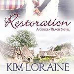 Restoration | Kim Loraine
