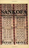 img - for Sankofa: Stories, Proverbs & Poems of an African Childhood by David Abdulai book / textbook / text book