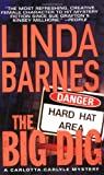 The Big Dig (A Carlotta Carlyle Mystery) (0312989695) by Barnes, Linda