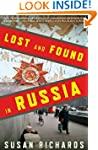 Lost and Found in Russia: Lives in th...