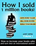How I sold 1 million books!: How to i...