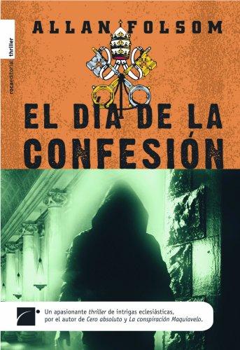 El Día De La Confesión