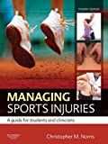 Managing Sports Injuries: a guide for students and clinicians