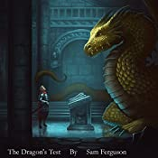 The Dragon's Test: The Dragon's Champion, Book 3 | Sam Ferguson