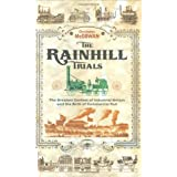 The Rainhill Trials: The Greatest Contest in Industrial Britain and the Birth of Commercial Railby Christopher McGowan