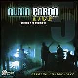 echange, troc Alain Caron - Live at Cabaret de Montreal