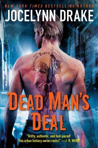 Dead Man's Deal (The Asylum Tales) by Jocelynn Drake