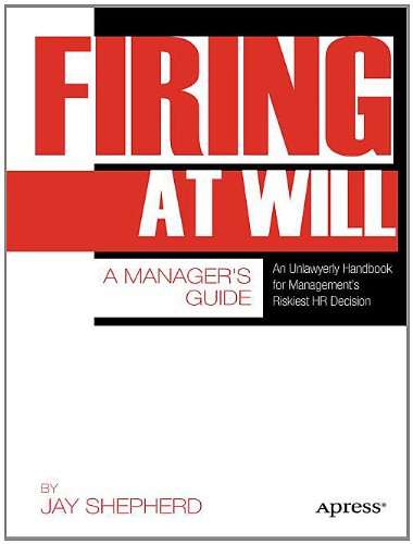 Firing at Will: A Manager's Guide