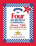 The Four Ingredient Cookbooks: Three Cookbooks in One!