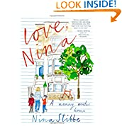 Nina Stibbe (Author)  (12) Release Date: April 22, 2014   Buy new:  $25.00  $22.50  41 used & new from $15.74