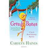 Greedy Bones (Sarah Booth Delaney Mysteries) ~ Carolyn Haines