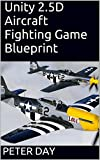 Unity 2.5D Aircraft Fighting Game Blueprint (English Edition)