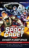 Tom Corbett Danger in Deep Space: A Radio Dramatization