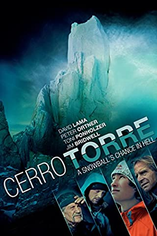 Cerro Torre: Snowballs Chance in Hell