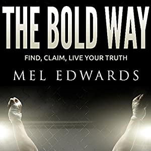 The Bold Way Audiobook