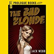 The Bad Blonde | Jack Webb