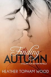 Finding Autumn: A Falling for Autumn Novella