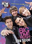 Big Time Rush Fan Book (Big Time Rush...