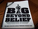 img - for Big Beyond Belief: The most effective muscle producing program ever! (Serious growth III) book / textbook / text book