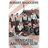 Beneath Another Sunby Robert Radcliffe