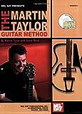 Mel Bay Taylor, Martin: Guitar Method Book/CD Set (0786665033) by Martin Taylor