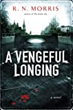 A Vengeful Longing: A St Petersburg Mystery (St. Petersburg Mysteries)