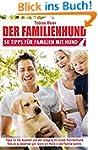 Der Familienhund: 50 Tipps f�r Famili...