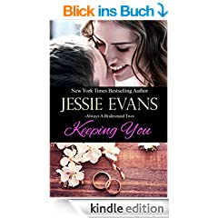 Keeping You (Always a Bridesmaid Book 2) (English Edition)
