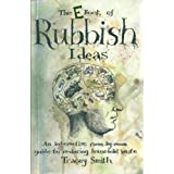 The Book Of Rubbish Ideasby Tracey Smith