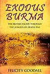Exodus Burma: The British Escape thro...
