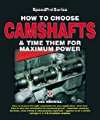 How to choose Camshafts and Time Tune Them for Maximum Power Speedpro: Amazon.co.uk: Des Hammill: Books
