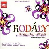 echange, troc  - Kodaly : Hary Janos - Danses - Missa Brevis - Sonate pour violoncelle seul