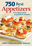 750 Best Appetizers: From Dips and Sa...