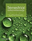 img - for Terrestrial Hydrometeorology by W. James Shuttleworth (2012-01-30) book / textbook / text book