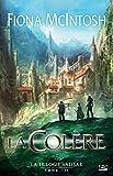 La Col�re: La Trilogie Valisar, T3