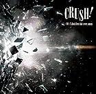 CRUSH!-90��s V-Rock best hit cover songs-(�߸ˤ��ꡣ)