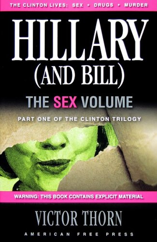 Hillary (And Bill): The Sex Volume, Victor Thorn